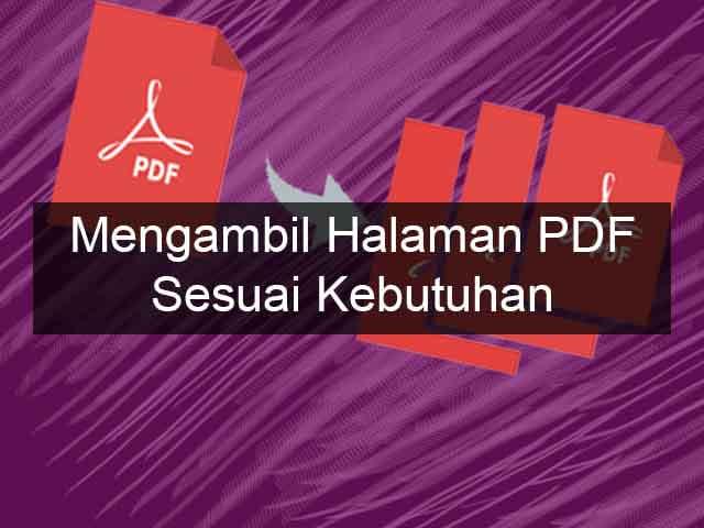Cara mudah pecah file pdf