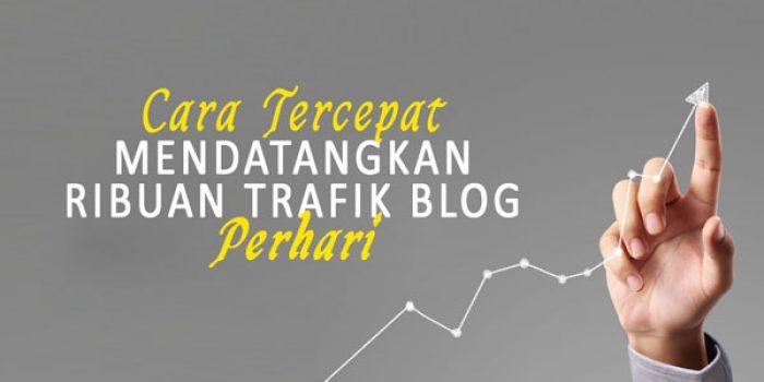 mendatangkan ribuan trafik blog